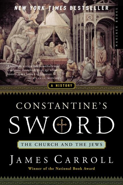 Constantine's Sword: The Church and the Jews--A History als Buch