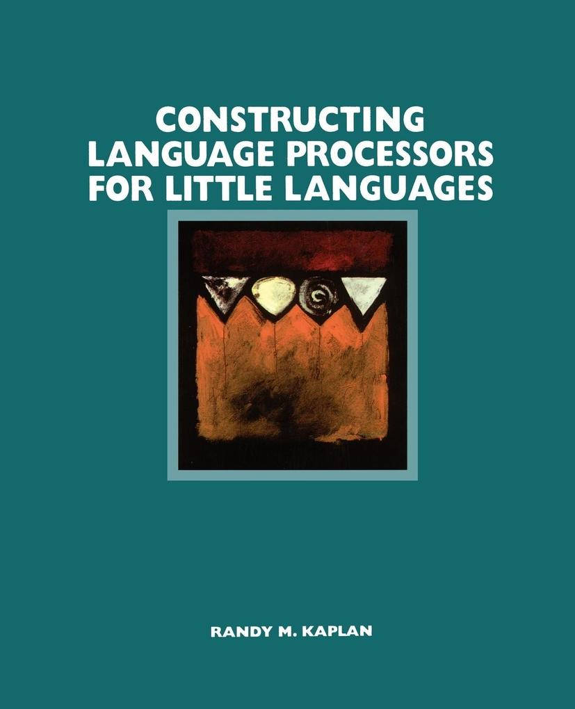 Constructing Language Processors for Little Languages als Taschenbuch