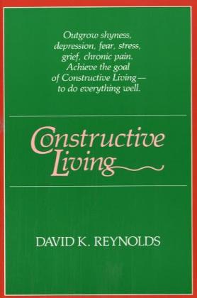 Constructive Living als Taschenbuch