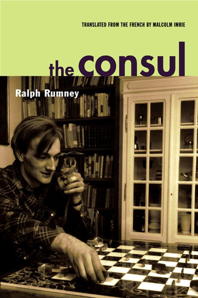 The Consul: Contributions to the History of the Situationist International and Its Time, Volume II als Taschenbuch