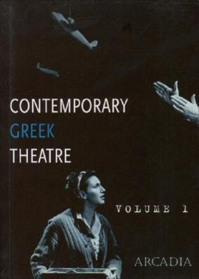 Contemporary Greek Theatre: Volume 1 als Taschenbuch