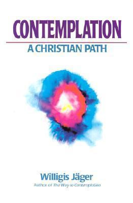 Contemplation: A Christian Path als Taschenbuch