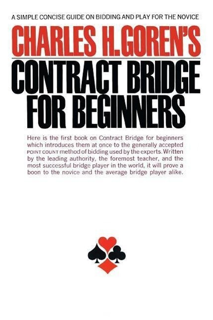Contract Bridge for Beginners: A Simple Concise Guide for the Novice (Including Point Count Bidding) als Taschenbuch