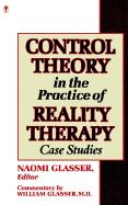 Control Theory in the Practice of Reality Therapy: Case Studies / als Taschenbuch