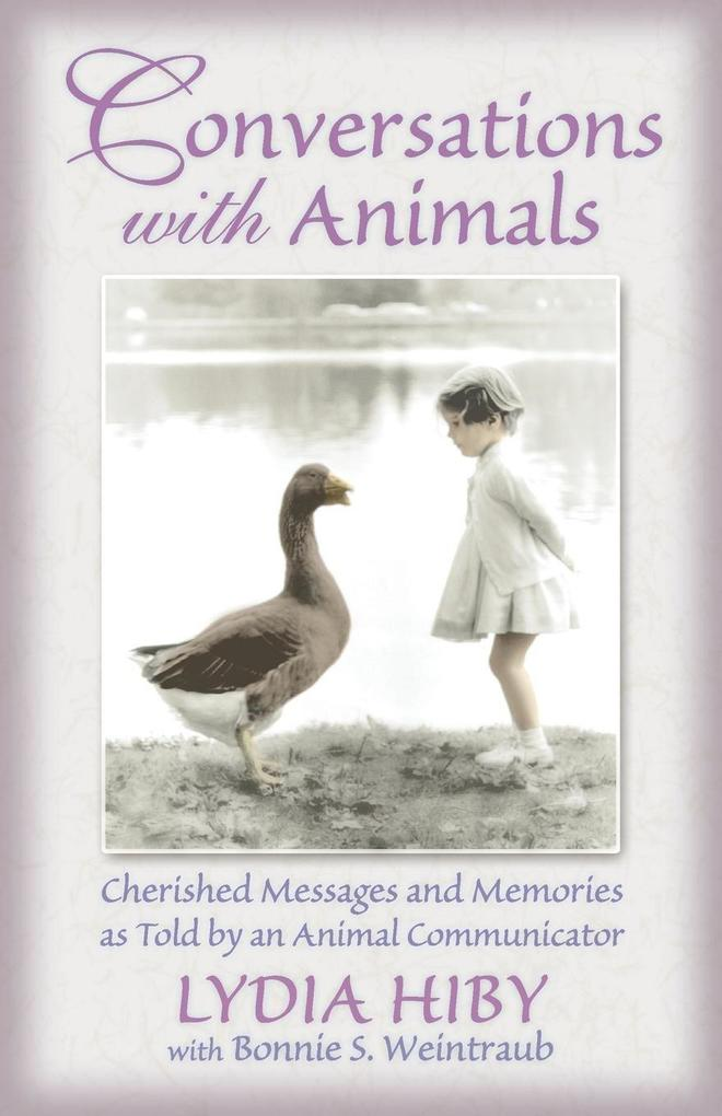 Conversations with Animals: Cherished Messages and Memories as Told by an Animal Communicator als Taschenbuch