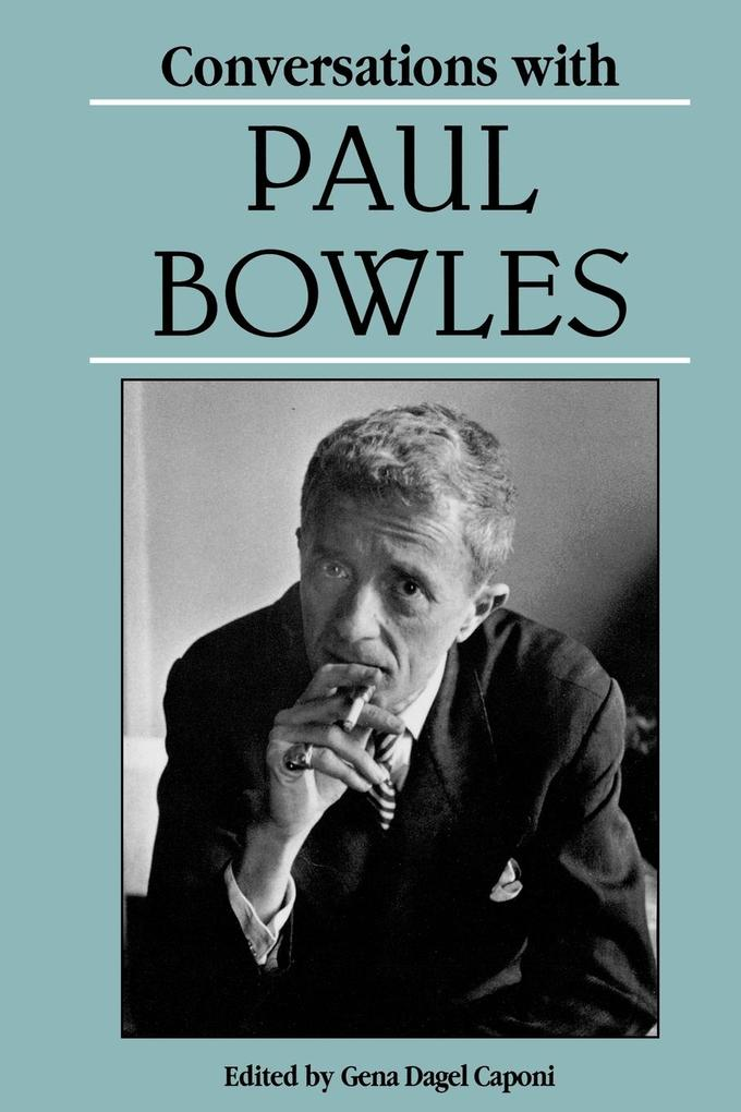 Conversations with Paul Bowles als Taschenbuch
