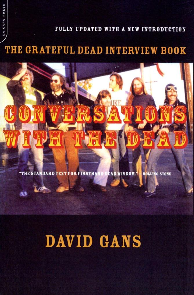 Conversations with the Dead: The Grateful Dead Interview Book als Taschenbuch