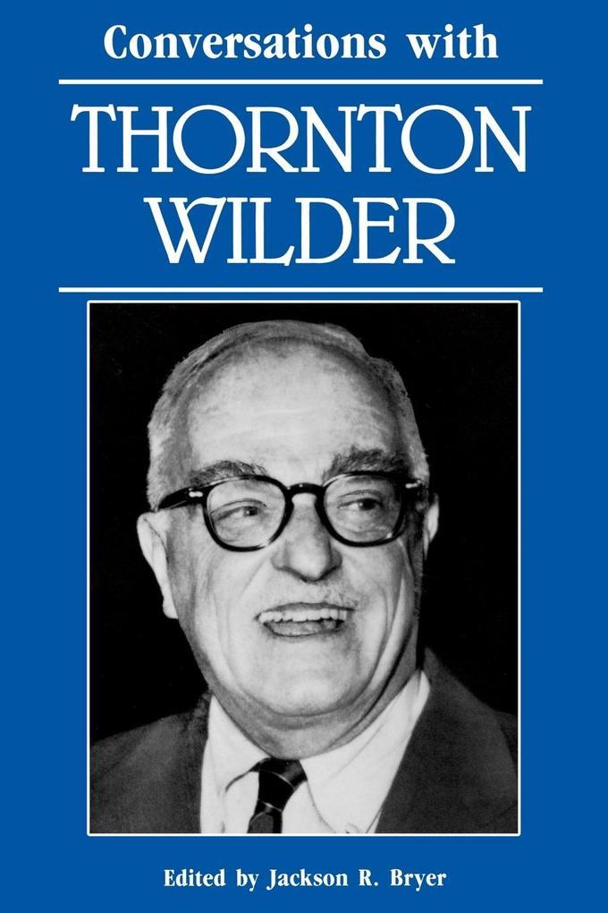 Conversations with Thornton Wilder als Taschenbuch