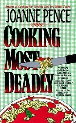 Cooking Most Deadly: An Angie Amalfi Mystery als Taschenbuch