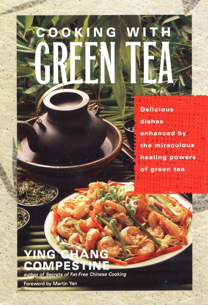 Cooking with Green Tea als Taschenbuch