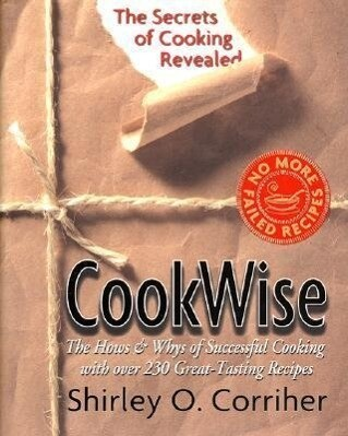 Cookwise: The Secrets of Cooking Revealed als Buch