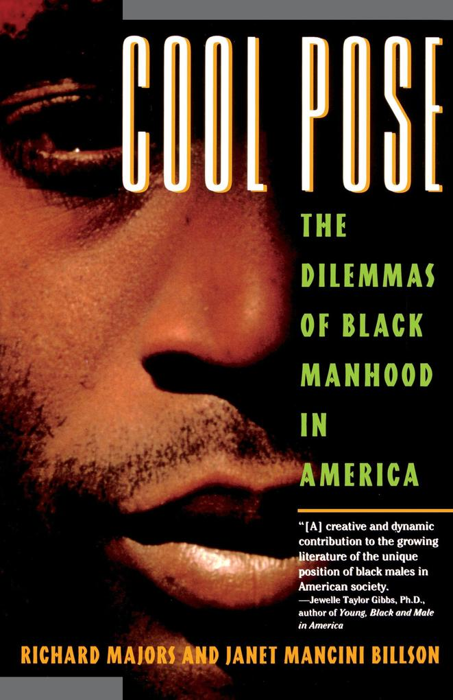 Cool Pose: The Dilemma of Black Manhood in America als Taschenbuch