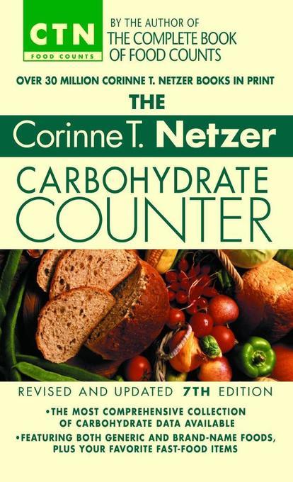 The Corinne T. Netzer Carbohydrate Counter als Taschenbuch
