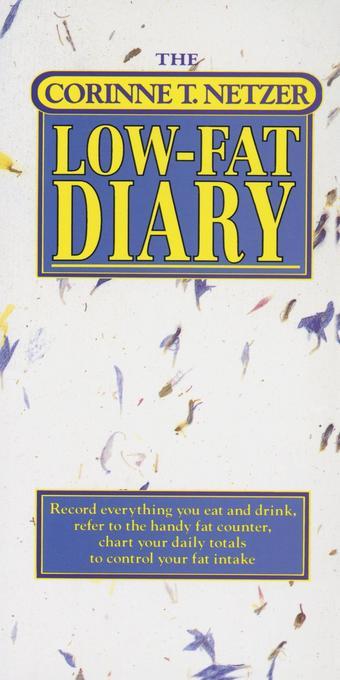 The Corinne T. Netzer Low-Fat Diary als Taschenbuch