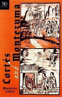 Cortés and Montezuma als Taschenbuch