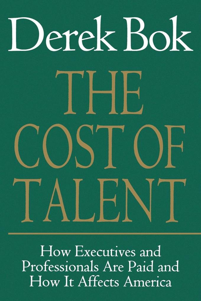 The Cost of Talent als Taschenbuch