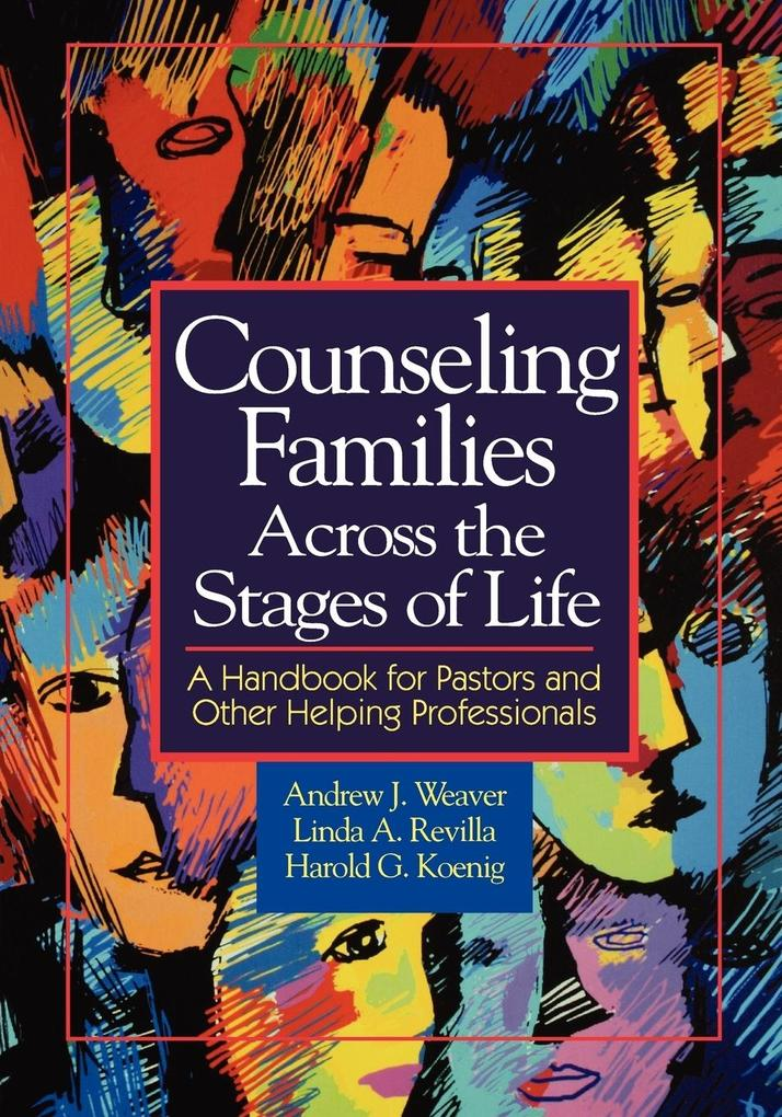 Counseling Families Across the Stages of Life als Taschenbuch