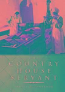 The Country House Servant als Taschenbuch