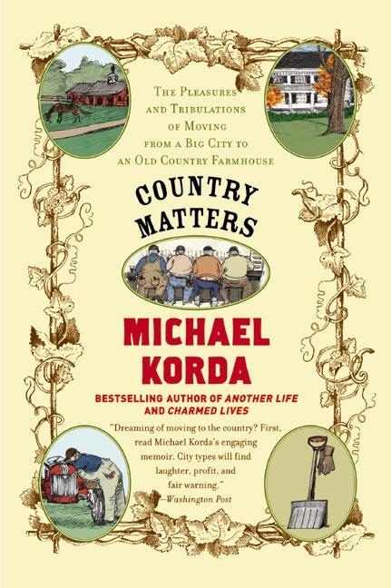 Country Matters: The Pleasures and Tribulations of Moving from a Big City to an Old Country Farmhouse als Taschenbuch
