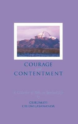 Courage and Contentment: A Collection of Talks on the Spiritual Life als Taschenbuch