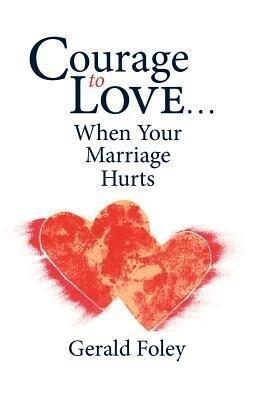 Courage to Love als Taschenbuch