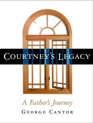 Courtney's Legacy: A Father's Journey als Buch