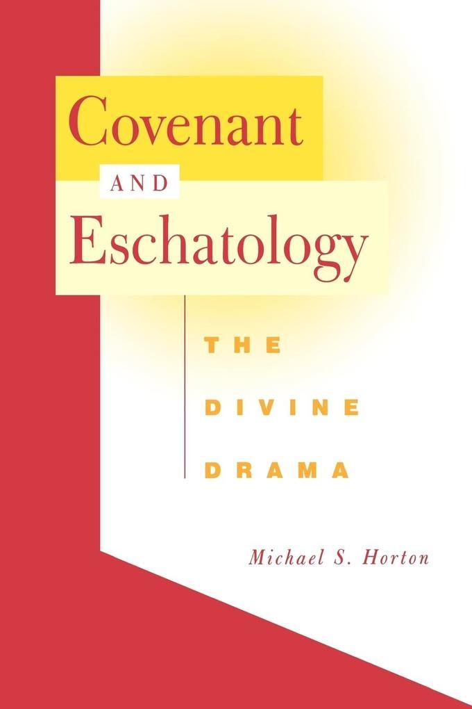 Covenant and Eschatology als Taschenbuch