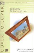 Cover to Cover: Getting the Bible's Big Picture als Taschenbuch