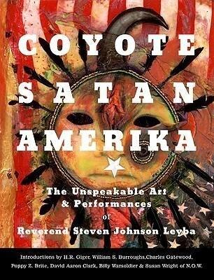 Coyote/Satan/Amerika: Unspeakable als Taschenbuch