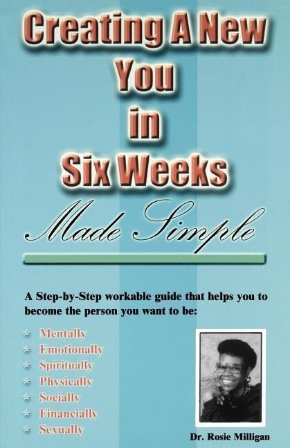 Creating a New You in Six Weeks Made Simple als Taschenbuch