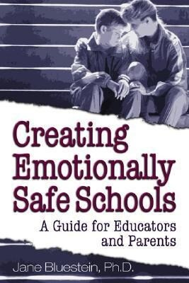 Creating Emotionally Safe Schools: A Guide for Educators and Parents als Taschenbuch