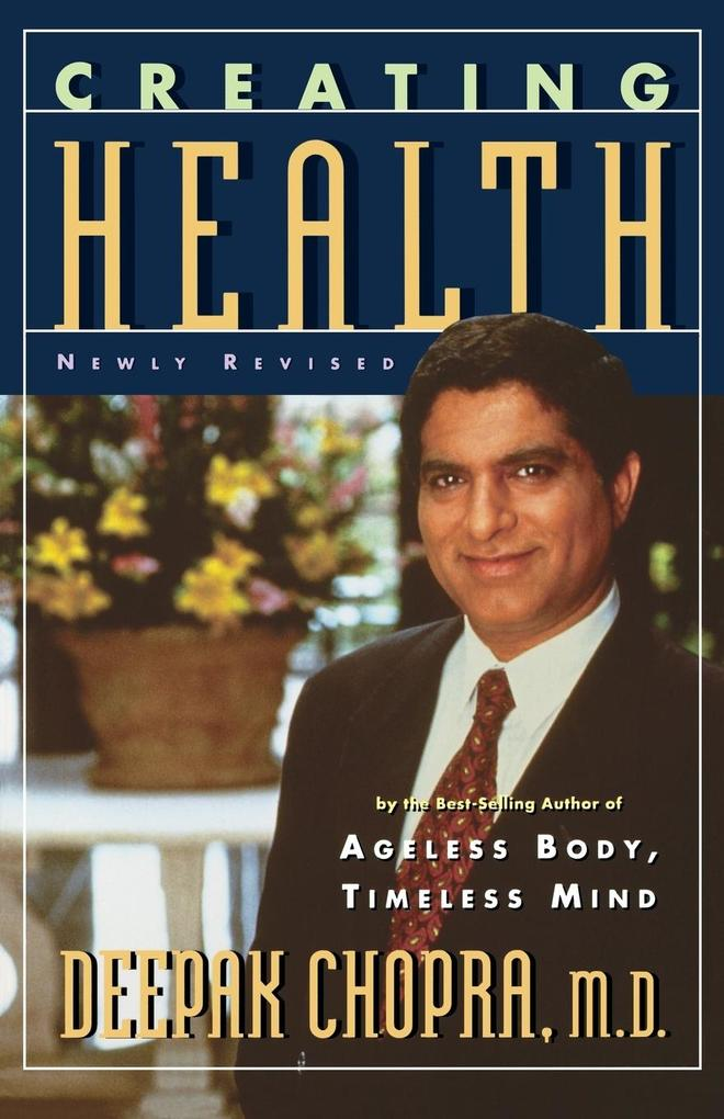 Creating Health: How to Wake Up the Body's Intelligence als Taschenbuch