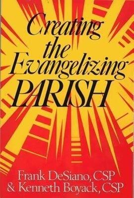Creating the Evangelizing Parish als Taschenbuch
