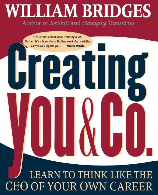 Creating You and Co: Learn to Think Like the CEO of Your Own Career als Taschenbuch