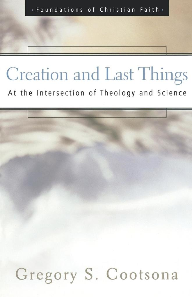 Creation and Last Things als Taschenbuch