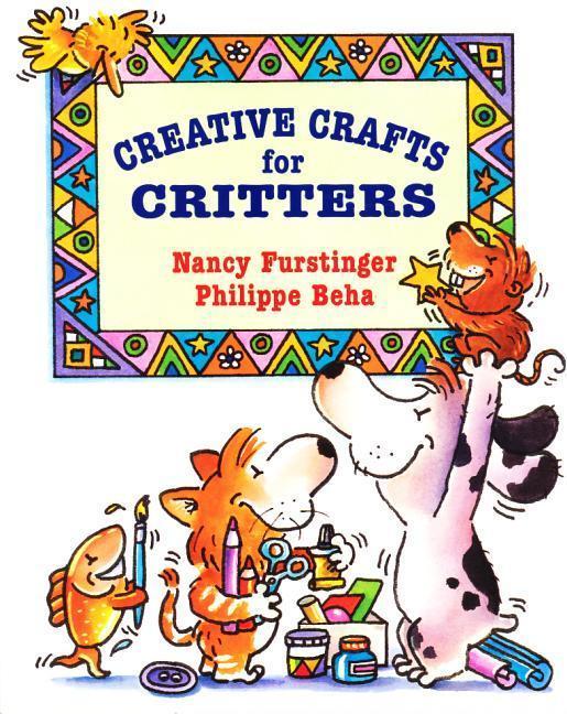 Creative Crafts for Critters als Taschenbuch