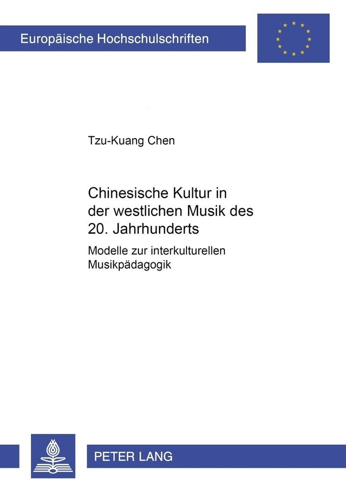Chinesische Kultur in der westlichen Musik des 20. Jahrhunderts als Buch