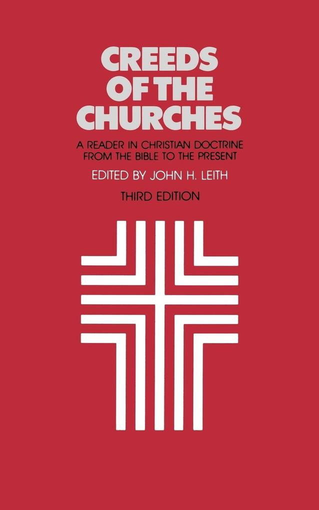 Creeds of the Churches, Third Edition als Taschenbuch