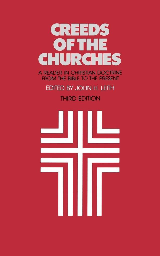 Creeds of the Churches, Third Edition als Taschenbuch