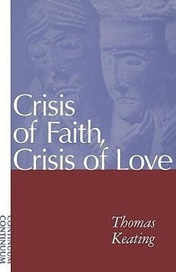 Crisis of Faith, Crisis of Love als Taschenbuch