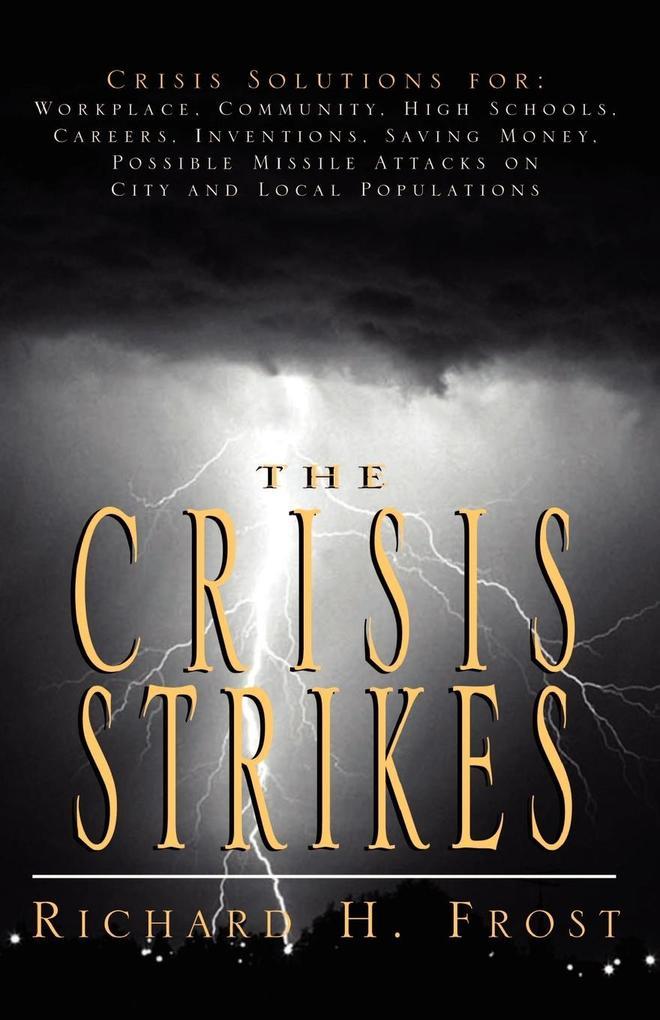 The Crisis Strikes als Taschenbuch