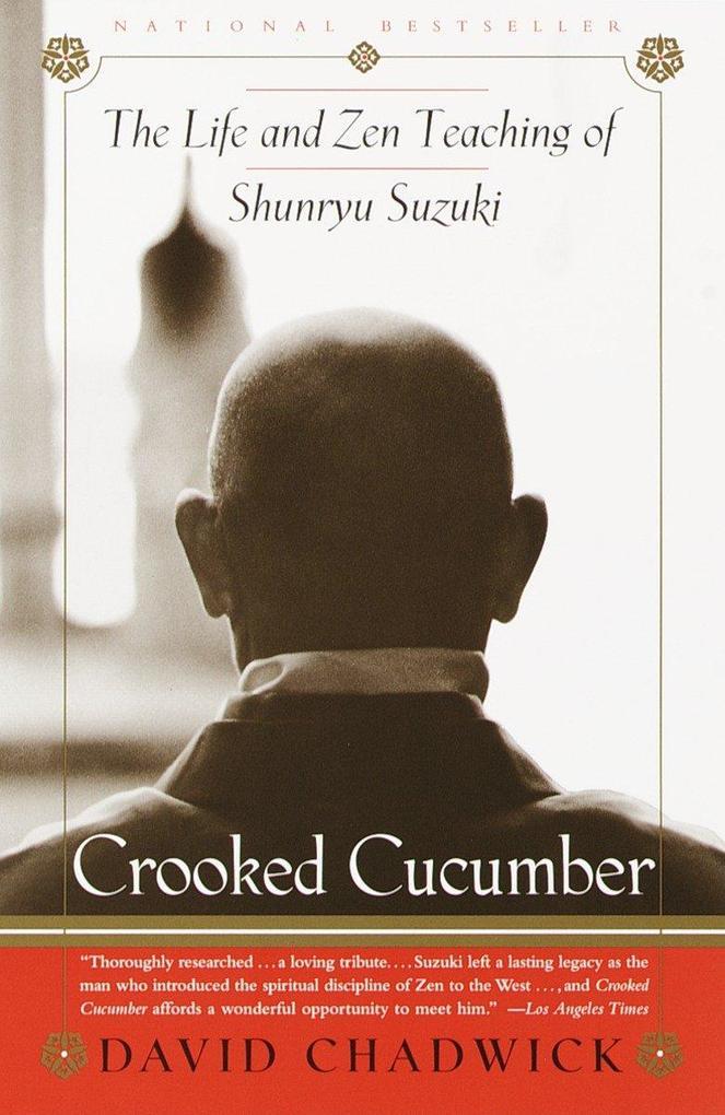 Crooked Cucumber: The Life and Teaching of Shunryu Suzuki als Taschenbuch
