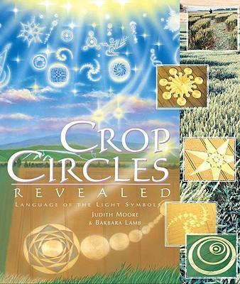 Crop Circles Revealed: The Language of the Light Symbols als Taschenbuch