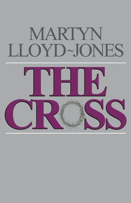 The Cross: God's Way of Salvation als Taschenbuch