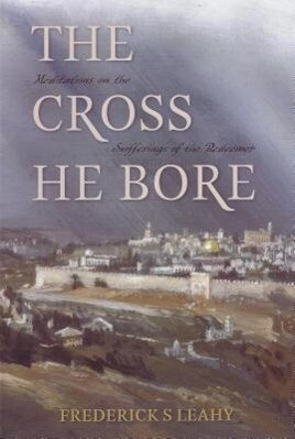 Cross He Bore: als Taschenbuch