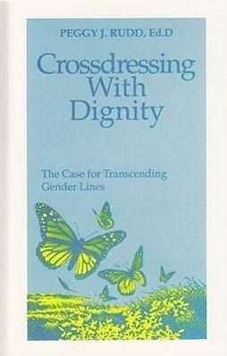 Crossdressing with Dignity als Taschenbuch