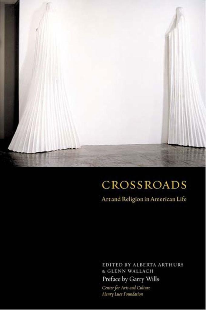 Crossroads: Art and Religion in American Life als Buch