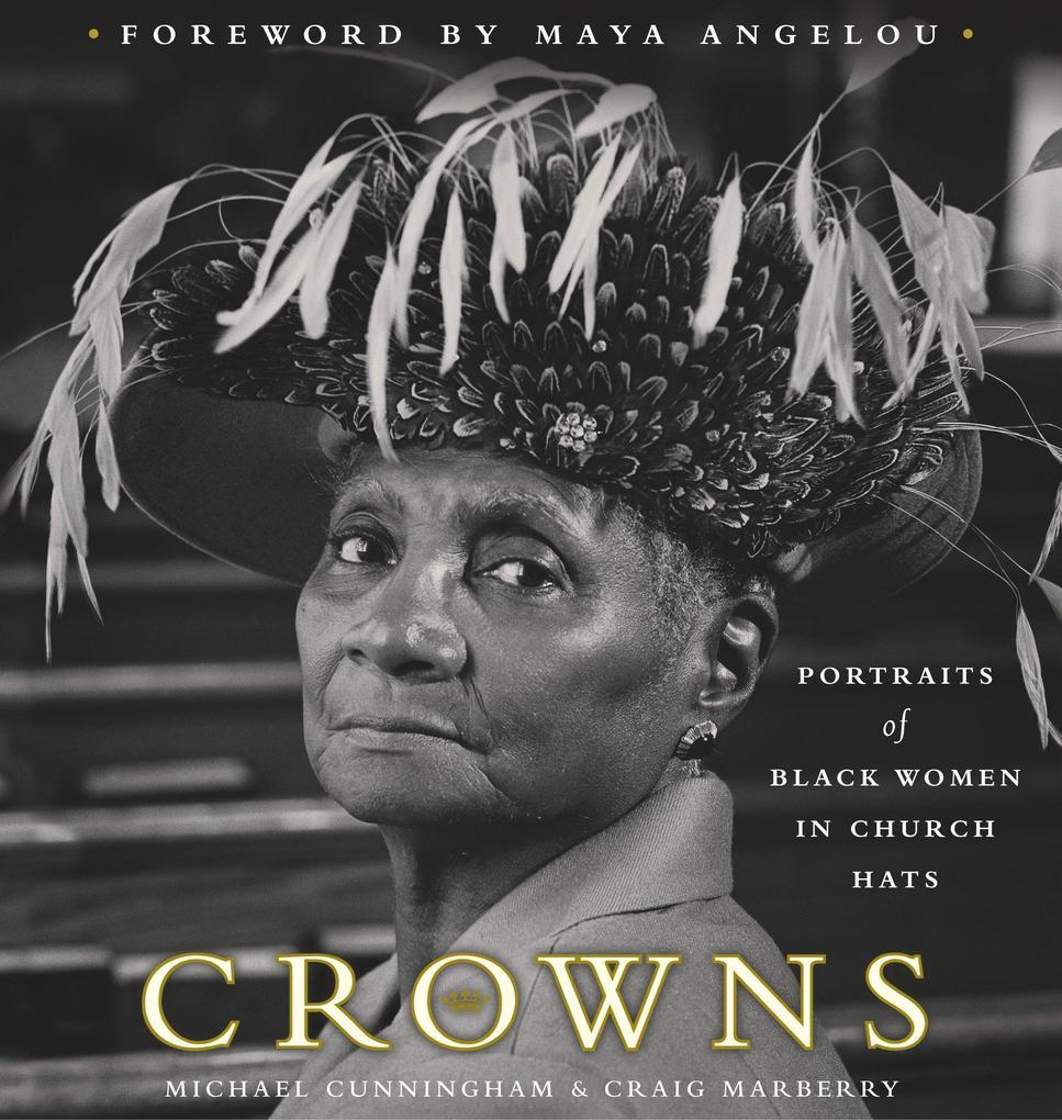 Crowns: Portraits of Black Women in Church Hats als Buch (gebunden)