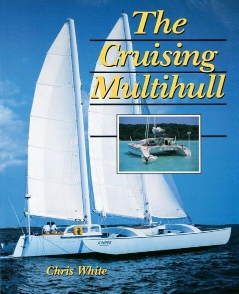 The Cruising Multihull als Taschenbuch