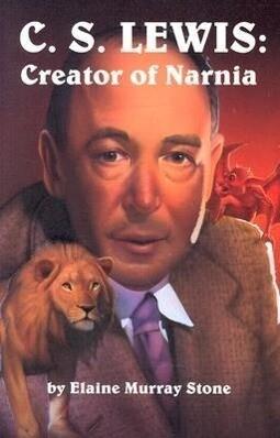 C.S. Lewis: Creator of Narnia als Taschenbuch
